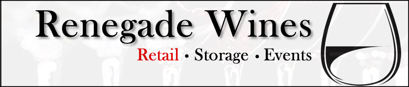 Renegade Wines: Retail, Storage, Events